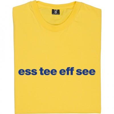 "Shrewsbury Town ""Ess Tee Eff See"""