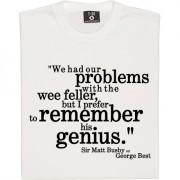 "Sir Matt Busby ""Best: Genius"" Quote T-Shirt"