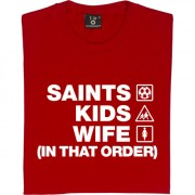 Saints Kids Wife (In That Order) T-Shirt