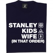 Stanley Kids Wife (In That Order) T-Shirt