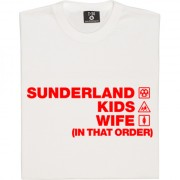 Sunderland Kids Wife (In That Order) T-Shirt