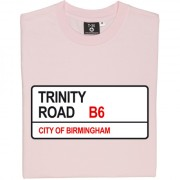 Aston Villa: Trinity Road B6 Road Sign T-Shirt