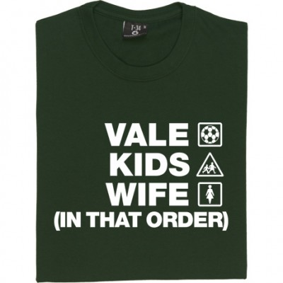 Vale Kids Wife (In That Order)