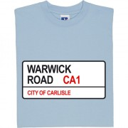 Carlisle United: Warwick Road CA1 Road Sign T-Shirt