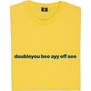 "West Bromwich Albion ""Doubleyou Bee Ayy Eff See"" T-Shirt"