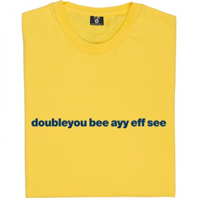 "West Bromwich Albion ""Doubleyou Bee Ayy Eff See"""