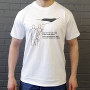 That's Nottingham, Son. You Must Never Go There T-Shirt