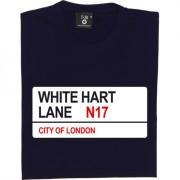 Tottenham Hotspur: White Hart Lane N17 Road Sign T-Shirt