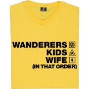 Wanderers Kids Wife (In That Order) T-Shirt