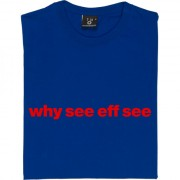 "York City ""Why See Eff See"" T-Shirt"