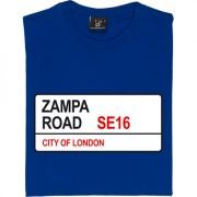Millwall FC: Zampa Road SE16 Road Sign T-Shirt