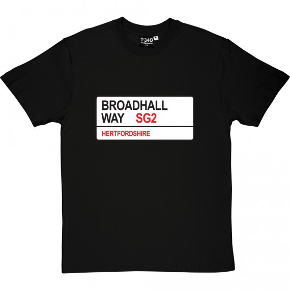 Stevenage FC: Broadhall Way SG2 Road Sign T-Shirt