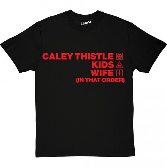 Caley Thistle Kids Wife (In That Order) T-Shirt