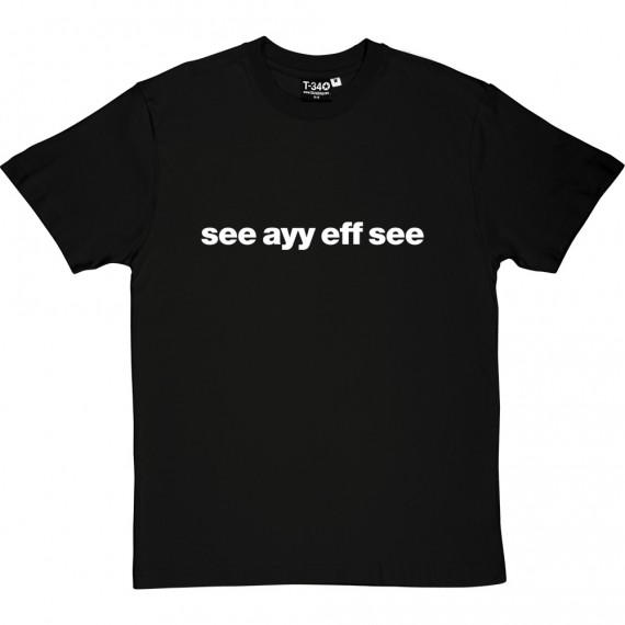 "Charlton Athletic ""See Ayy Eff See"" T-Shirt"