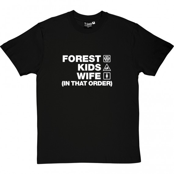 Forest Kids Wife (In That Order) T-Shirt