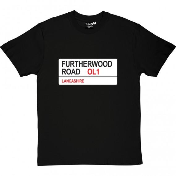 Oldham Athletic: Furtherwood Road OL1 Road Sign T-Shirt