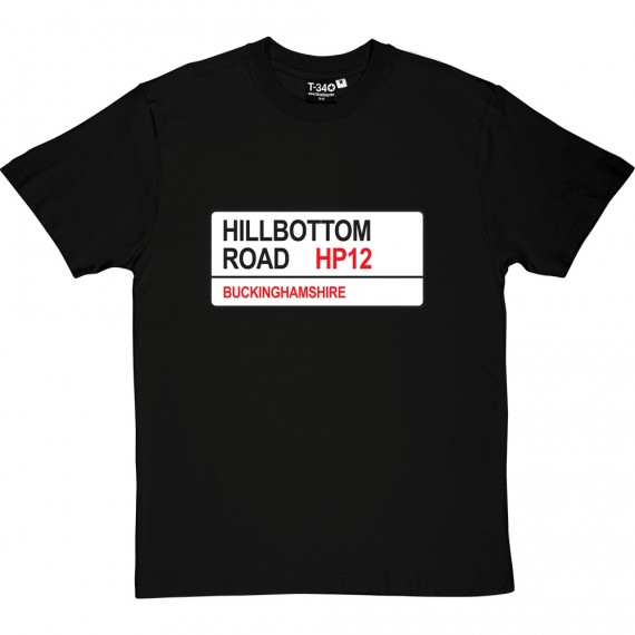 Wycombe Wanderers: Hillbottom Road HP12 Road Sign T-Shirt