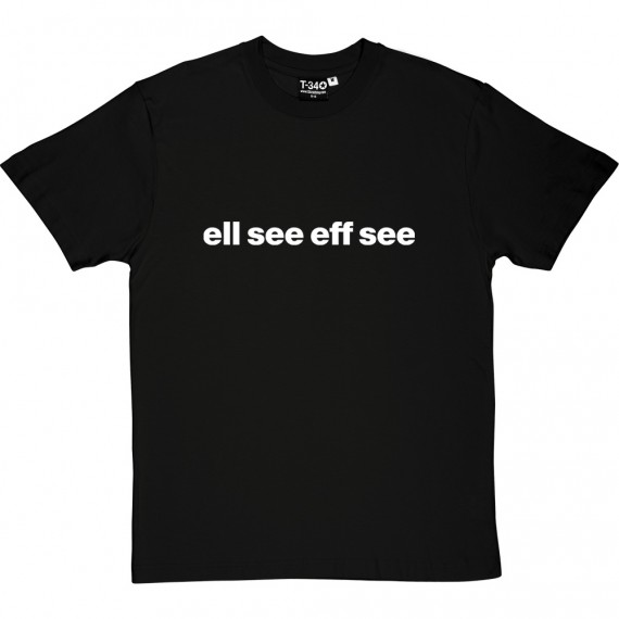 "Leicester City ""Ell See Eff See"" T-Shirt"