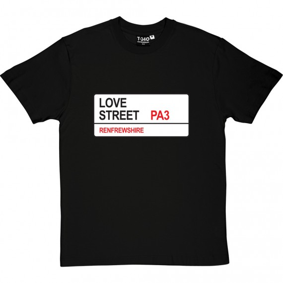 St. Mirren: Love Street PA3 Road Sign T-Shirt
