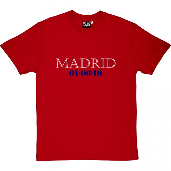 Madrid 01/06/19 T-Shirt