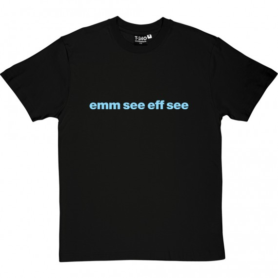 "Manchester City ""Emm See Eff See"" T-Shirt"