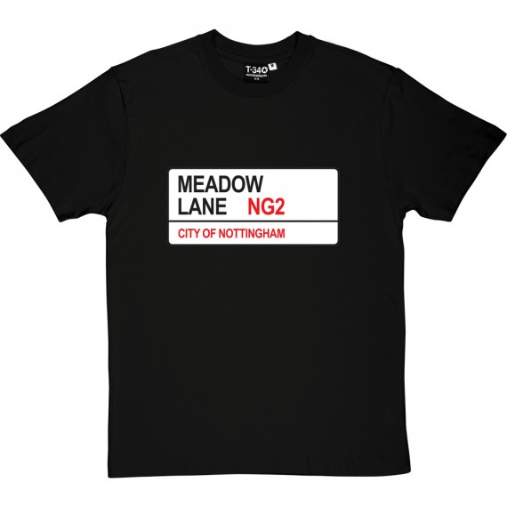 Notts County: Meadow Lane NG2 Road Sign T-Shirt