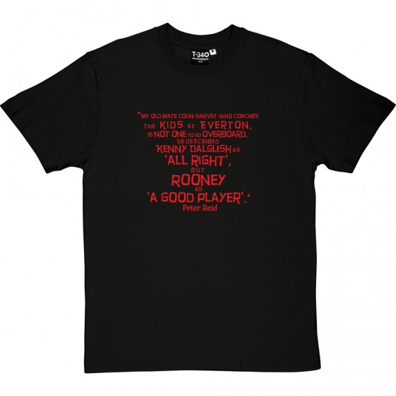 "Wayne Rooney ""A Good Player"" Quote T-Shirt"