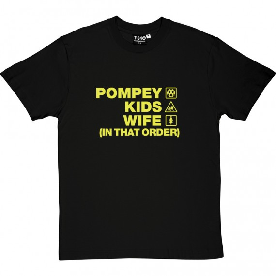 Pompey Kids Wife (In That Order) T-Shirt