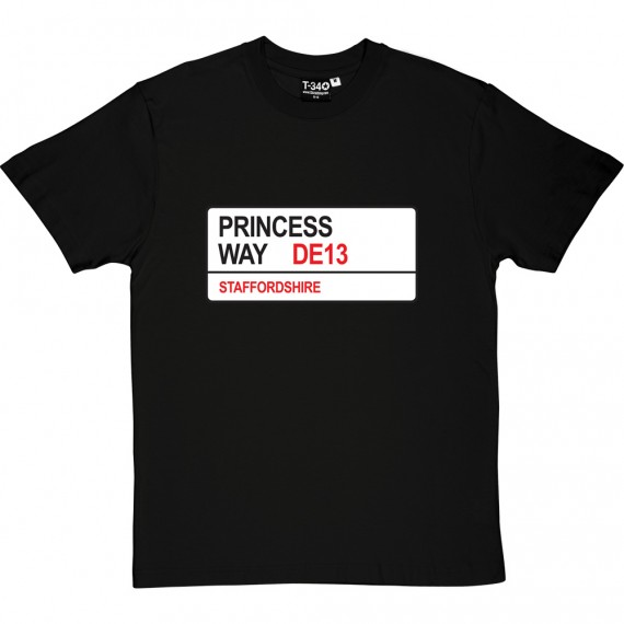 Burton Albion: Princess Way DE13 Road Sign T-Shirt