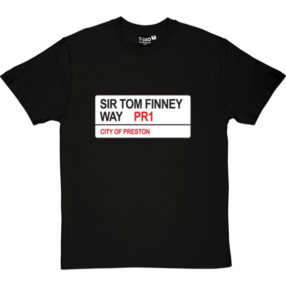 Preston North End: Sir Tom Finney Way PR1 Road Sign T-Shirt