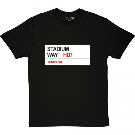 Huddersfield Town: Stadium Way HD1 Road Sign T-Shirt