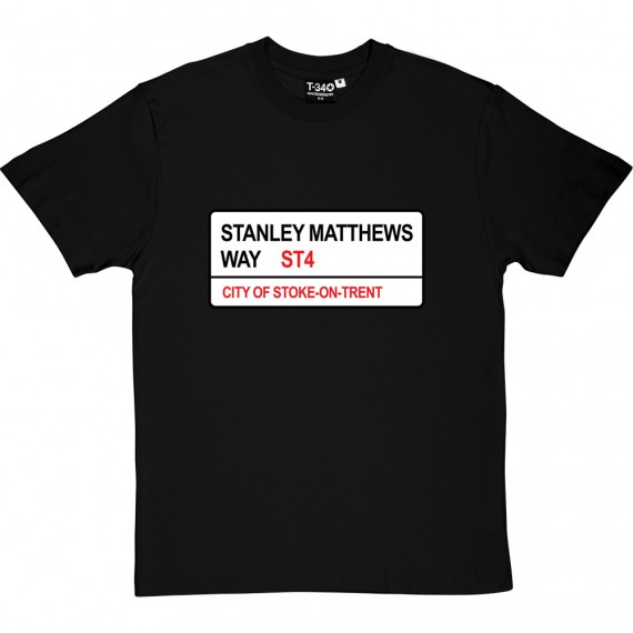 Stoke City: Stanley Matthews Way ST4 Road Sign T-Shirt