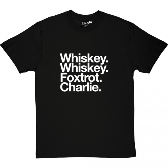 Wycombe Wanderers FC: Whiskey Whiskey Foxtrot Charlie T-Shirt